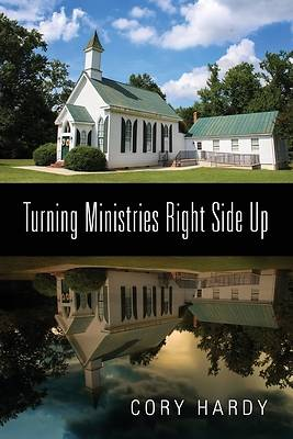 Picture of Turning Ministries Right Side Up