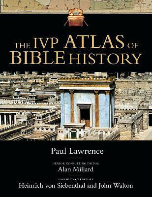 The IVP Atlas of Bible History