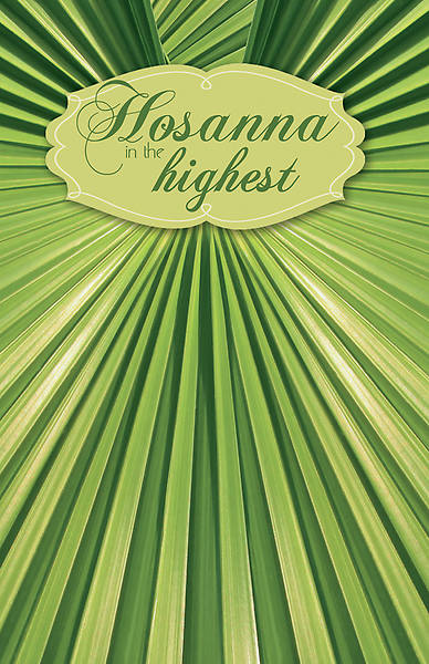 Hosanna in the Highest Palm Sunday Regular Size Bulletin