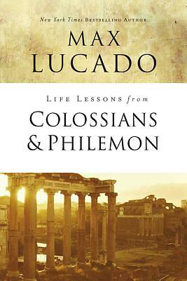 Picture of Life Lessons from Colossians and Philemon
