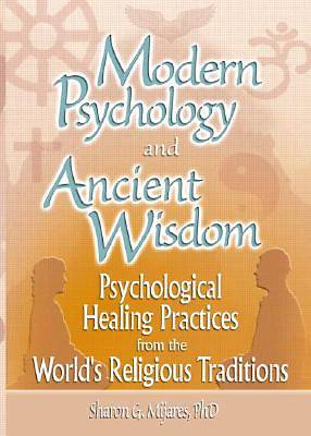 Picture of Modern Psychology and Ancient Wisdom