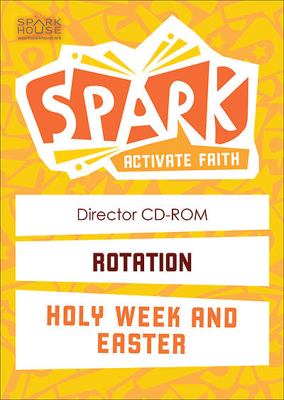 Spark Rotation Holy Week and Easter Director CD