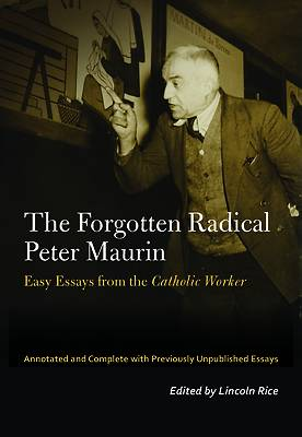 Picture of The Forgotten Radical Peter Maurin