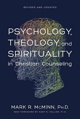Picture of Psychology, Theology, and Spirituality in Christian Counseling