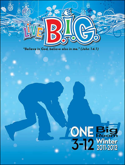 Picture of Live B.I.G. One Big Room Leader's Guide Winter 2011-2012