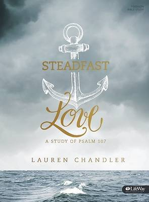 Picture of Steadfast Love - Bible Study Book