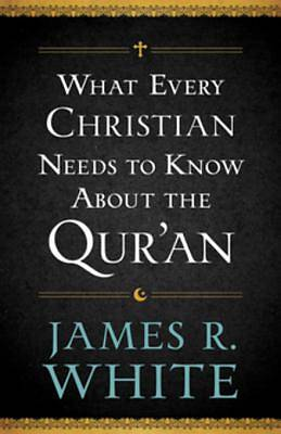 What Every Christian Needs to Know About the Quran [ePub Ebook]