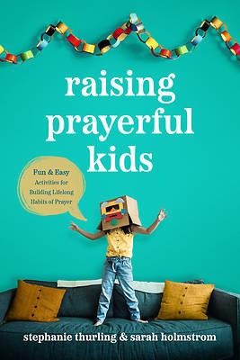 Picture of Raising Prayerful Kids