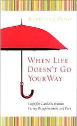 When Life Doesnt Go Your Way [ePub Ebook]