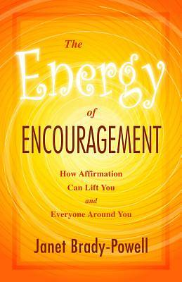 The Energy of Encouragement