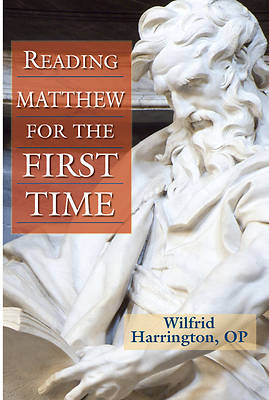 Reading Matthew for the First Time