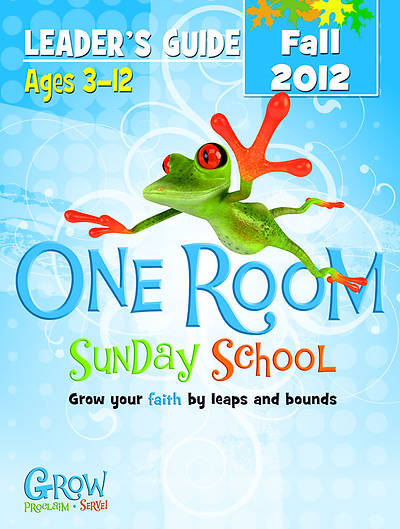 One Room Sunday School Leaders Guide Fall 2012 - Download Version