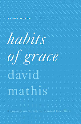 Picture of Habits of Grace Study Guide