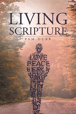Picture of Living Scripture