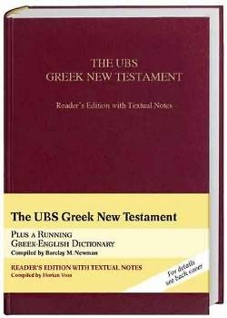 UBS Greek New Testament Readers Edition with Textual Notes