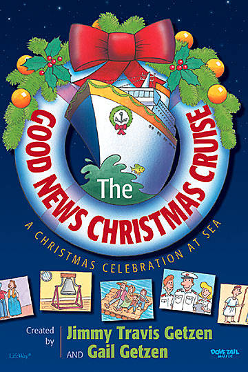 The Good News Christmas Cruise Choral Book