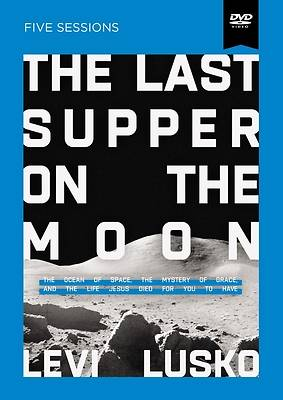 Picture of The Last Supper on the Moon Video Study