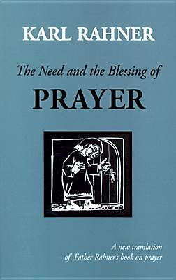 Picture of The Need and the Blessing of Prayer