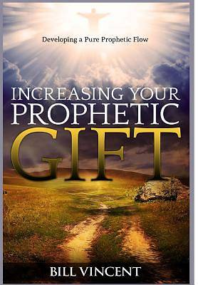 Picture of Increasing Your Prophetic Gift