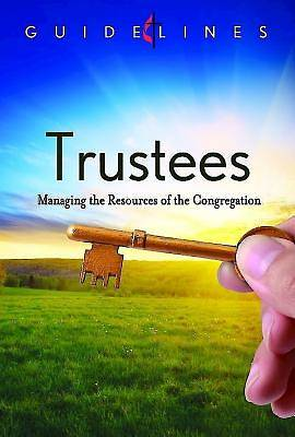 Guidelines for Leading Your Congregation 2013-2016 - Trustees - Downloadable PDF Edition