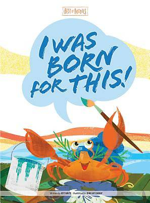 Picture of I Was Born for This!