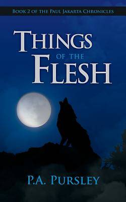 Things of the Flesh
