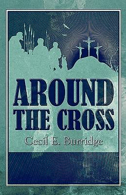 Around the Cross