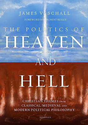 Picture of The Politics of Heaven and Hell