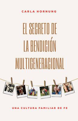Picture of El Secreto de la Bendición Multigeneracional