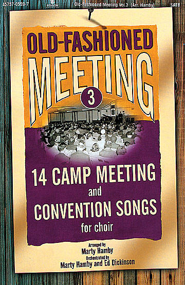 Old-Fashioned Meeting Vol 3 Choral Book