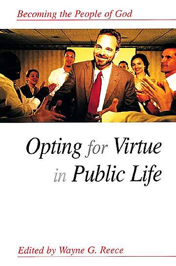 Bible People Of God Opting for Virtue in Public Life
