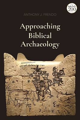 Picture of Approaching Biblical Archaeology