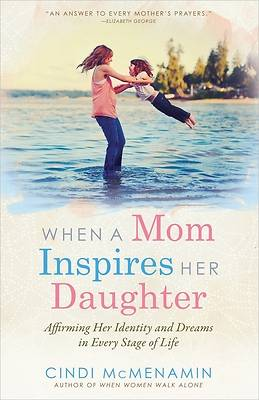 Picture of When a Mom Inspires Her Daughter