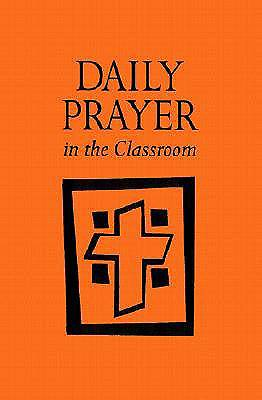 Daily Prayer in the Classroom