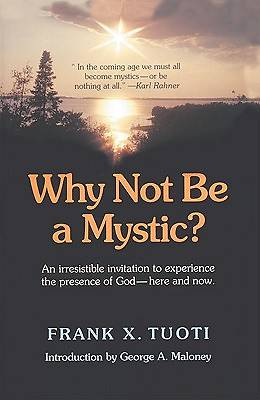 Why Not Be a Mystic