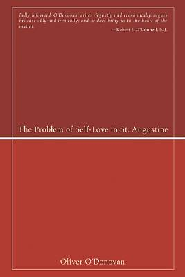 The Problem of Self-Love in St. Augustine