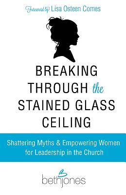 Picture of Breaking Through the Stained Glass Ceiling