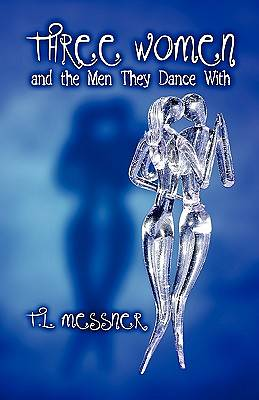 Three Women and the Men They Dance with
