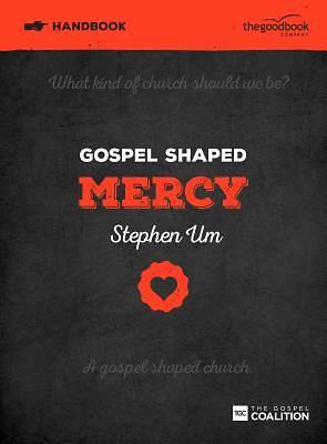 Picture of Gospel Shaped Mercy Handbook