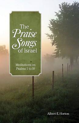 The Praise Songs of Israel