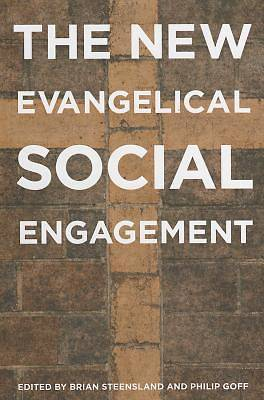 The New Evangelical Social Engagement