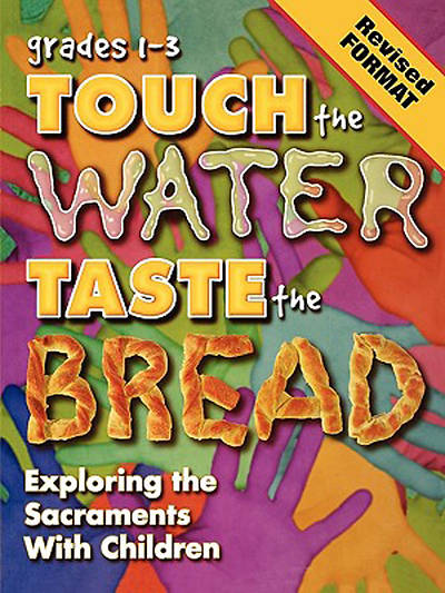 Picture of Touch The Water, Taste the Bread Teacher Book Grades 1-3 Revised with CD