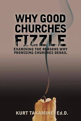 Why Good Churches Fizzle