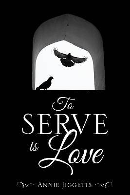 Picture of To Serve Is Love
