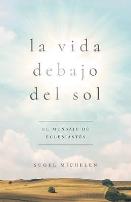 Picture of La Vida Debajo del Sol