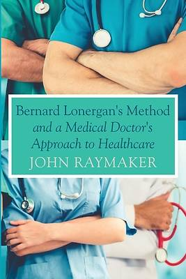 Picture of Bernard Lonergan's Method and a Medical Doctor's Approach to Healthcare