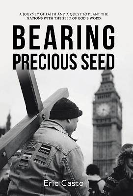 Picture of Bearing Precious Seed