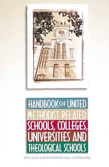Picture of Handbook of United Methodist-Related Schools, Colleges, Universities and Theological Schools