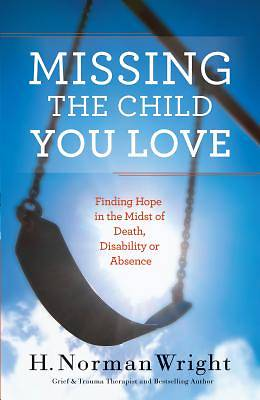 Missing the Child You Love [ePub Ebook]