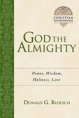 Picture of God the Almighty - Power, Wisdom, Holiness, Love